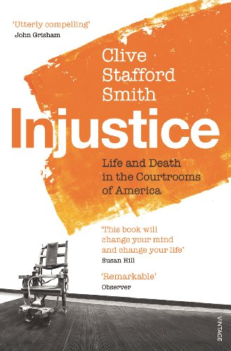 9780099572190: Injustice: Life and Death in the Courtrooms of America