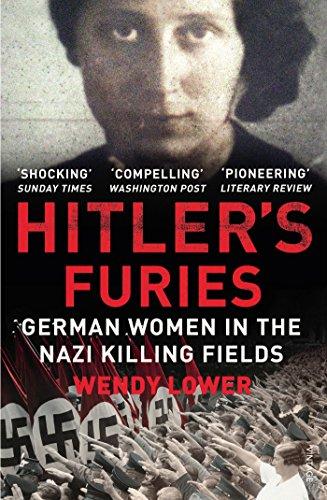 9780099572282: Hitler's Furies: German Women in the Nazi Killing Fields