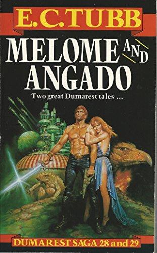 9780099572305: Melome & Angado (Dumarest Saga 28 & 29)
