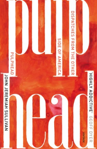 9780099572350: Pulphead: Notes from the Other Side of America
