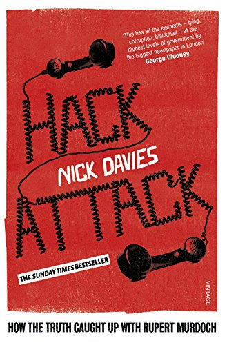 9780099572367: Hack Attack: How the truth caught up with Rupert Murdoch