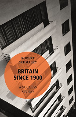 9780099572398: Britain Since 1900 - A Success Story?