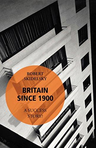 9780099572398: Britain Since 1900 - A Success Story?