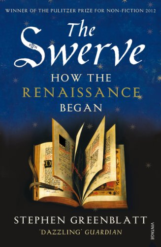9780099572442: The Swerve: How the Renaissance Began