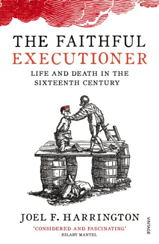 9780099572664: The Faithful Executioner: Life and Death in the Sixteenth Century