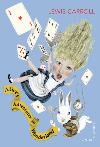 9780099572923: Alice's Adventures in Wonderland and Through the Looking Glass (Vintage Children's Classics)