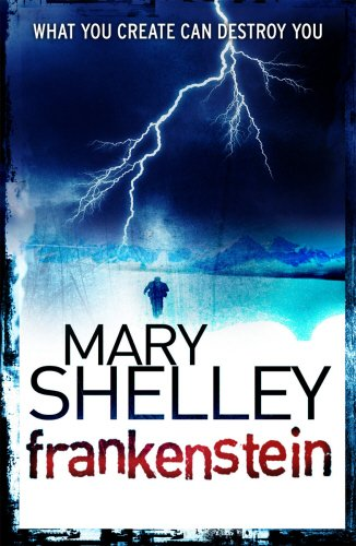 Frankenstein (Vintage Classics): Shelley, Mary