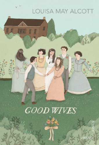 9780099573692: Good Wives (Vintage Chilrens Classics)
