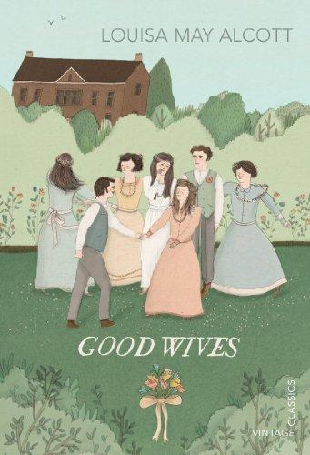 9780099573692: Good Wives (Vintage Children's Classics)