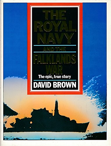 9780099573906: The Royal Navy and the Falklands War