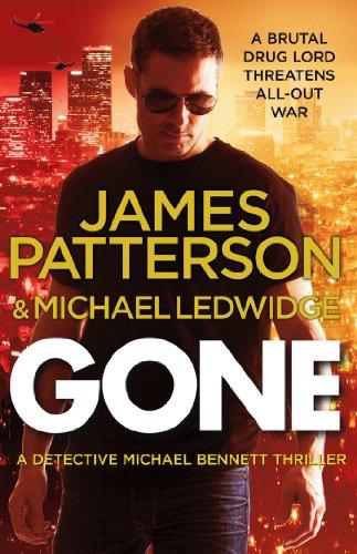 9780099574026: Gone: (Michael Bennett 6)