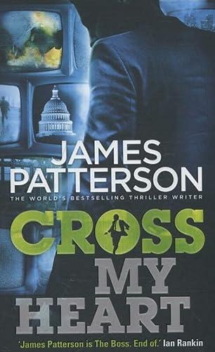 9780099574071: Cross My Heart: (Alex Cross 21)