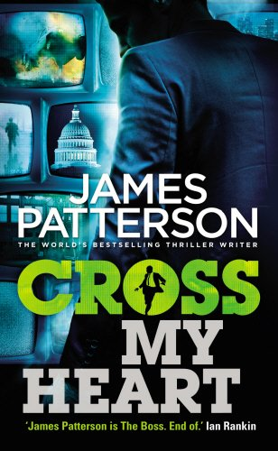 9780099574071: Cross My Heart: (Alex Cross 21)