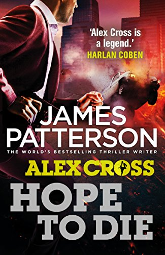 9780099574088: Hope to Die (Alex Cross)
