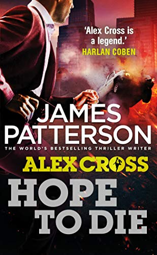 9780099574095: Hope To Die (Alex Cross)
