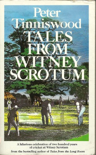 Tales from Witney Scrotum (0099574403) by Peter Tinniswood