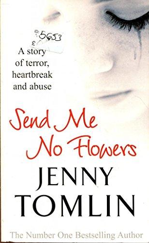 9780099574446: Send Me No Flowers by Jenny Tomlin (Paperback)