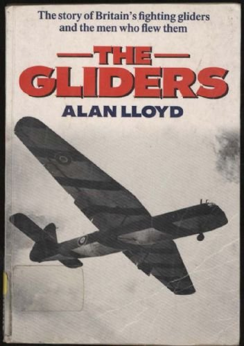 9780099574606: The Gliders