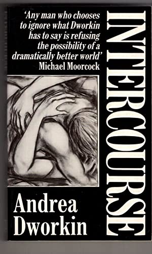 Intercourse: Dworkin, Andrea