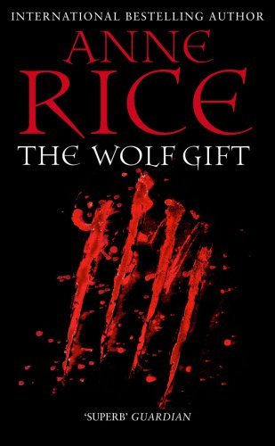9780099574835: The Wolf Gift (The Wolf Gift Chronicles)