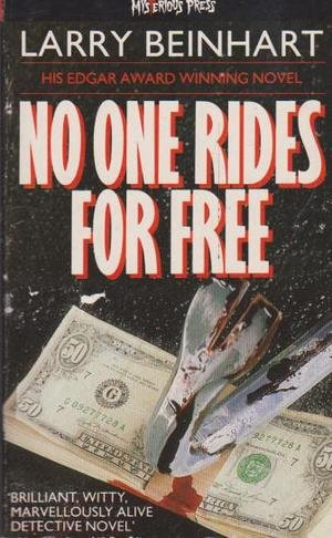 9780099574903: No One Rides for Free