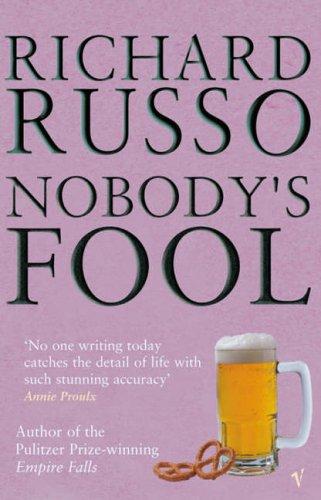 9780099574910: Nobody's Fool