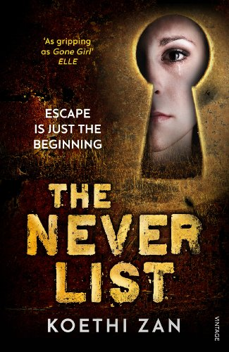 9780099575030: The Never List
