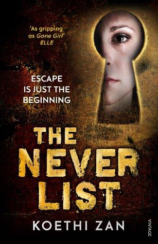 9780099575030: The Never List