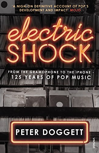 9780099575191: Electric Shock: From the Gramophone to the iPhone – 125 Years of Pop Music