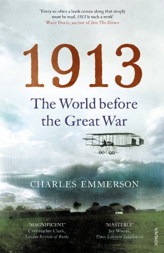 9780099575788: 1913: The World before the Great War