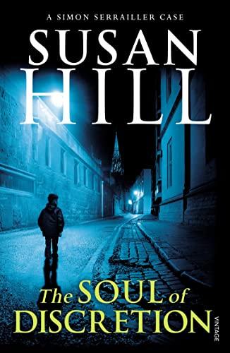 9780099575948: The Soul of Discretion: Simon Serrailler Book 8