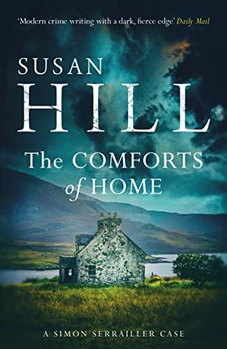 9780099575955: The Comforts of Home: Simon Serrailler Book 9