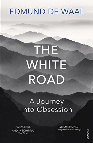 9780099575986: The White Road: a pilgrimage of sorts