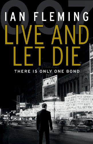 9780099575993: Live and Let Die: James Bond 007