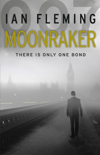 Moonraker: James Bond 007 (Paperback): Ian Fleming