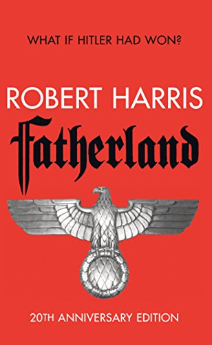 9780099576570: Fatherland: 20th Anniversary Edition