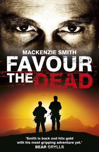 9780099576754: Favour the Dead