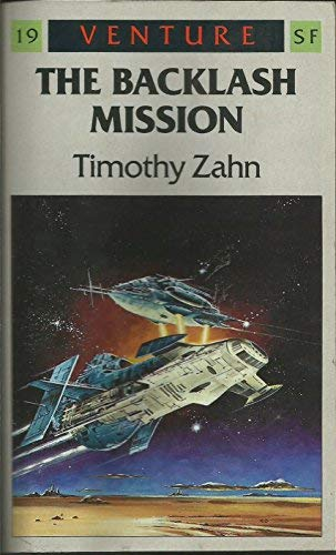 9780099576808: The Backlash Mission (Venture SF Books)