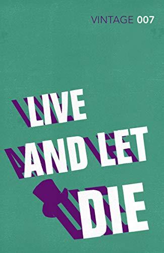 9780099576860: Live and Let Die: James Bond 007 (Vintage Classics)