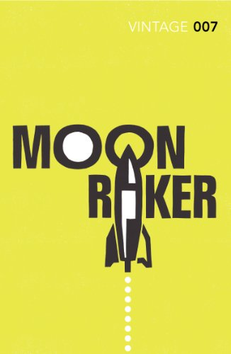 Moonraker: James Bond 007 (Vintage Classics) (Paperback)