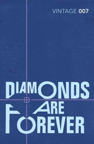 9780099576884: Diamonds Are Forever (Vintage Classics)