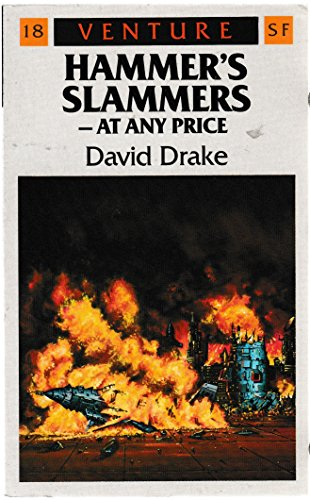9780099576907: Hammer's Slammers - At Any Price