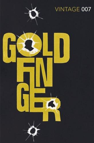 9780099576938: Goldfinger: James Bond 007