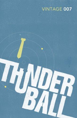 9780099576952: Thunderball: James Bond 007 (Vintage Classics)