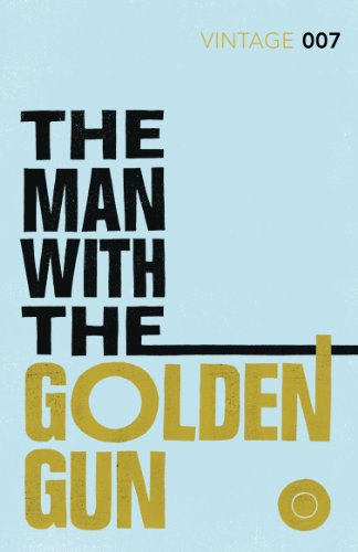9780099576990: The Man with the Golden Gun: James Bond 007 (Vintage Classics)