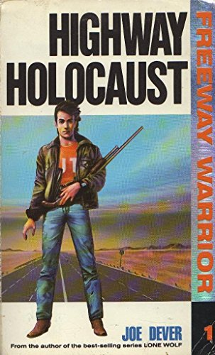 9780099577003: Highway Holocaust (Freeway Warrior)