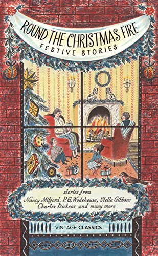 9780099577072: Round the Christmas Fire: Festive Stories (Vintage Classics)