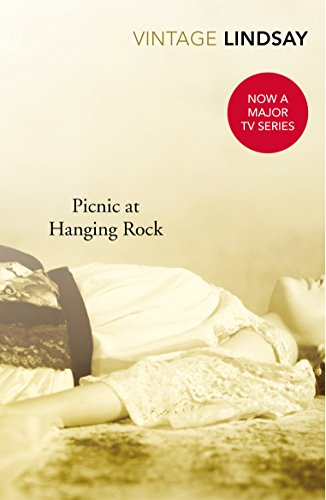 9780099577140: Picnic At Hanging Rock (Vintage Lindsay)
