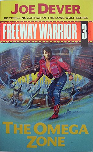 9780099577201: Omega Zone (Freeway Warrior)