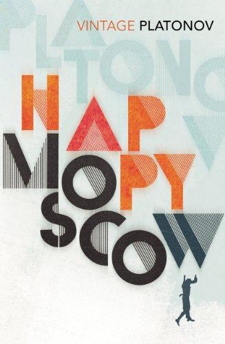 9780099577256: Happy Moscow